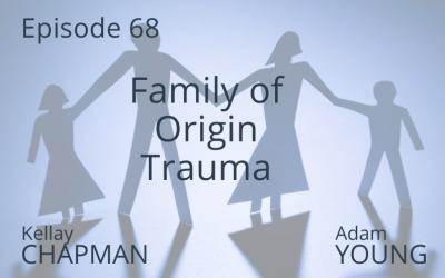 Family of Origin Trauma