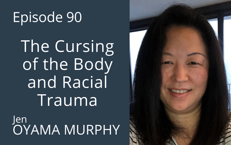 The Cursing of the Body and Racial Trauma