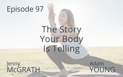 The Story Your Body Is Telling